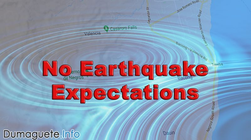 No Earthquake Expectation in Negros Oriental