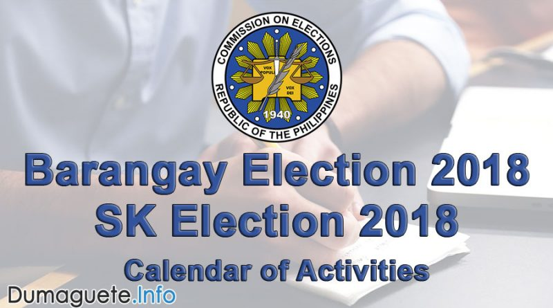 COMELEC Barangay Election 2018 and SK 2018 - Calendar of Activities