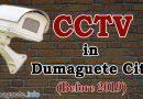 Dumaguete CCTVs – Before 2019