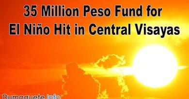 35 Million Peso Fund for El Niño Hit in Central Visayas