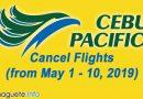 Cebu Pacific Cancel Flights May 1- 10