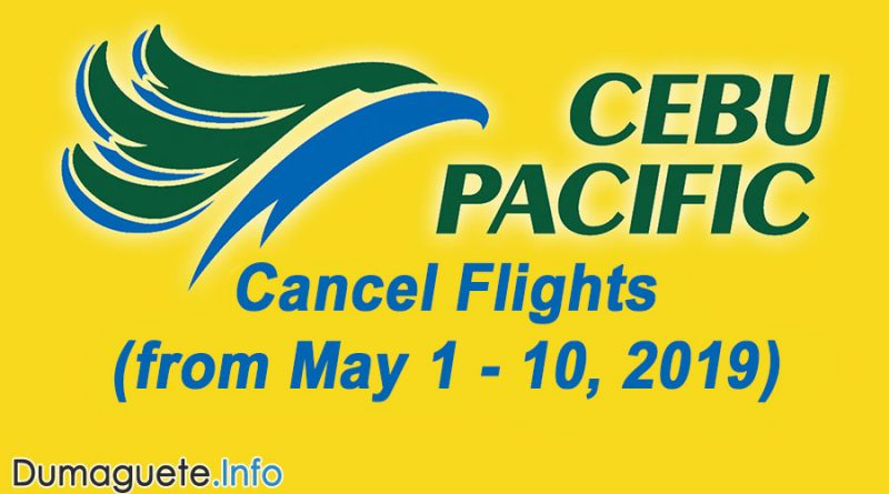 Cebu Pacific Cancel Flights May 1- 10