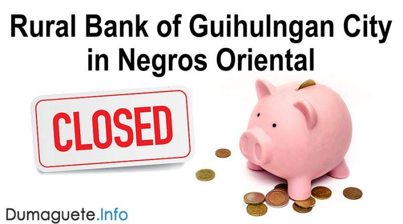 Rural Bank of Guihulngan in Negros Oriental – CLOSE