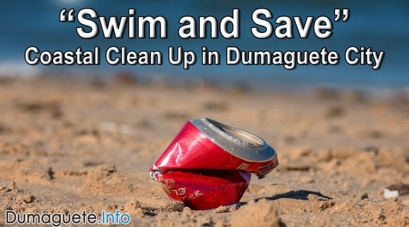 Swim and Save 3.0 - Coastal Clean Up in Dumaguete City