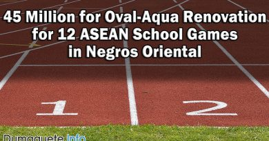 45 Million for Oval-Aqua Renovation for 12 ASEAN School Games in Negros Oriental