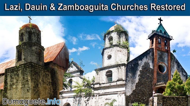 Lazi, Dauin & Zamboaguita Churches Restored with Government Funds