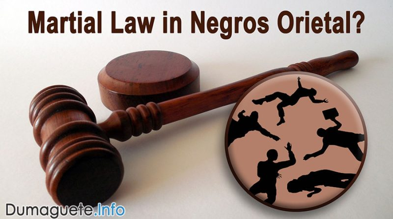 No Martial Law in Negros Oriental...Yet