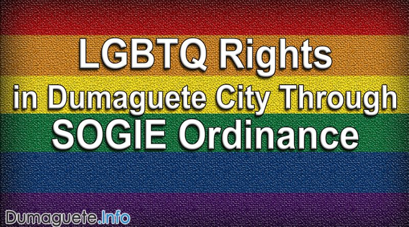 LGBTQ Rights in Dumaguete City Through SOGIE Ordinance