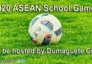 2020 ASEAN School Games to be hosted by Dumaguete City