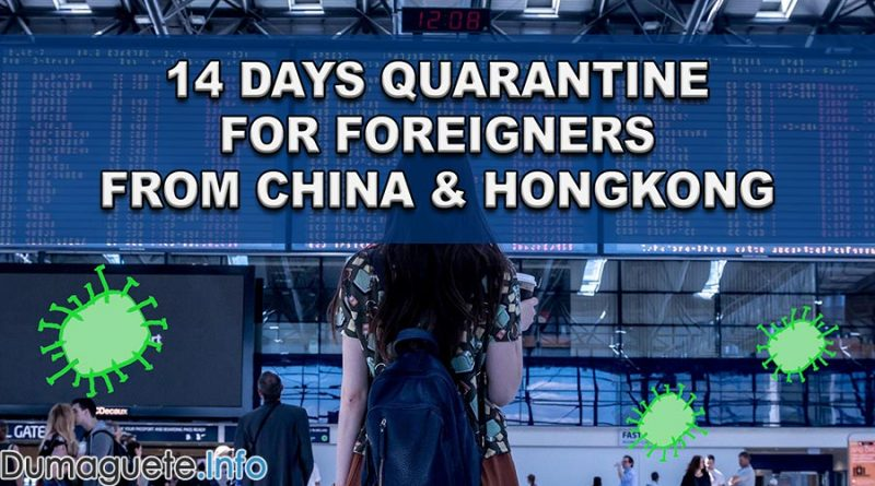 14 Days Quarantine for Foreigners from China & Hongkong