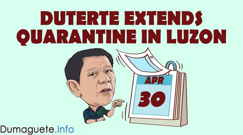Duterte extends quarantine in Luzon until April 30