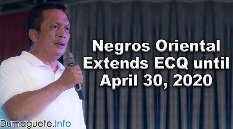 Negros Oriental Extends ECQ until April 30, 2020