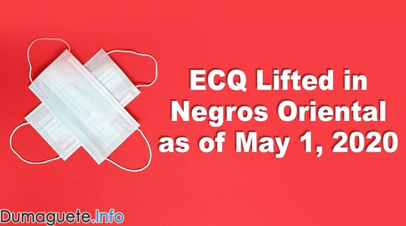 ECQ Lifted in Negros Oriental as of May 1, 2020