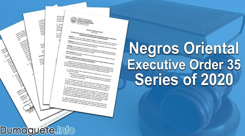 Negros Oriental Provincial Government issues Executive Order 35 Series of 2020