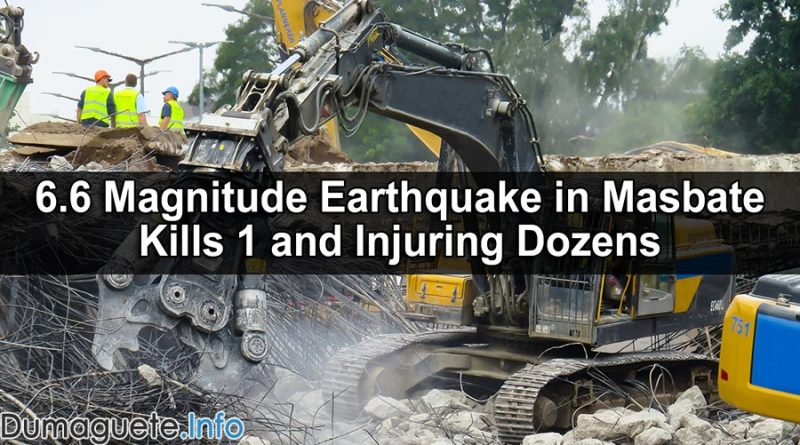 6.6 Magnitude Earthquake in Masbate Kills 1 and Injuring Dozens