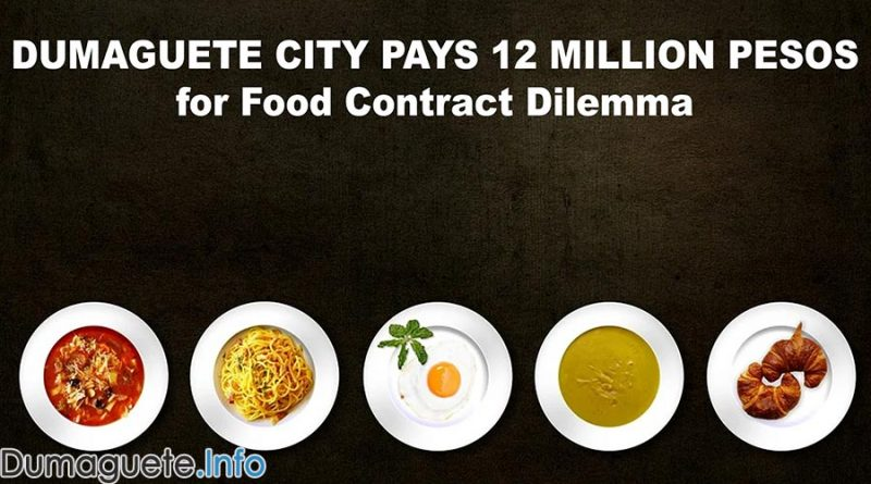 Dumaguete City Pays 12 Million Pesos for Food Contract Dilemma