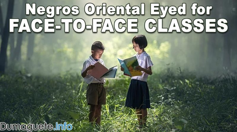 Negros Oriental Eyed for Face-to-Face Classes