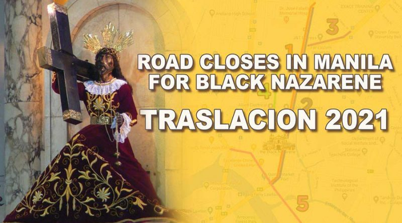 Road Closes in Manila for Black Nazarene Traslacion 2021