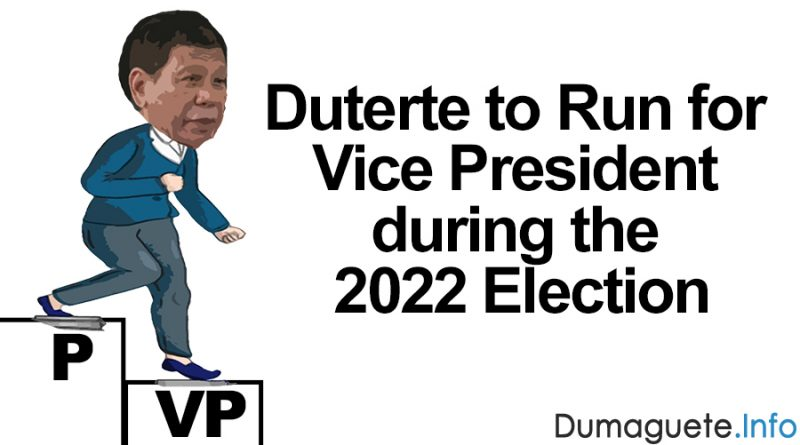 Duterte to Run for Vice President during the 2022 Election